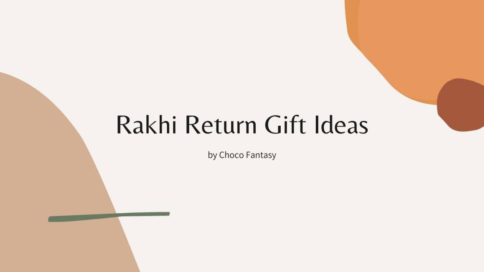 Rakhi Return Gift Ideas