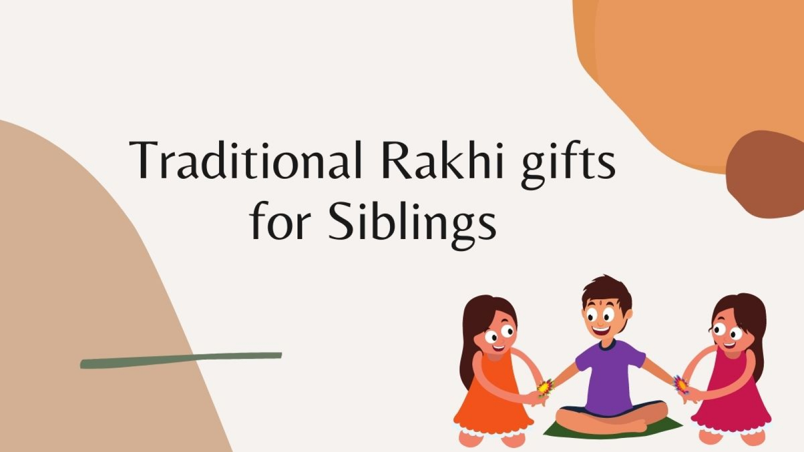 Traditional Rakhi gifts for Siblings